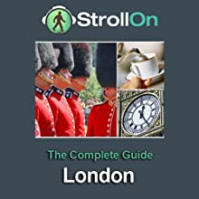 Strollon: The Complete London Guide (       UNABRIDGED) by Strollon Narrated by Tyler Butterworth, Janet Dibley