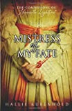 """Mistress of My Fate"" av Hallie Rubenhold"