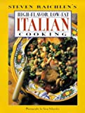 High-Flavor, Low Fat Italian Food Cookbook (0670874434) by Raichlen, Steven