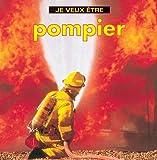 echange, troc Dan Liebman - Je Veux Etre Pompier
