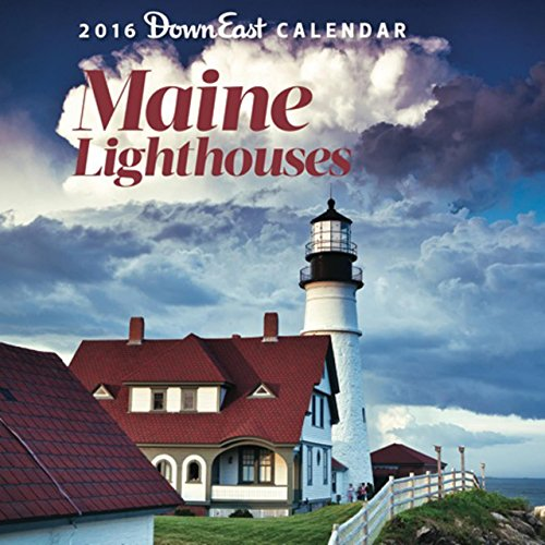 Maine Lighthouses 2016 Calendar