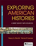 img - for Exploring American Histories, Volume 1: A Brief Survey with Sources book / textbook / text book