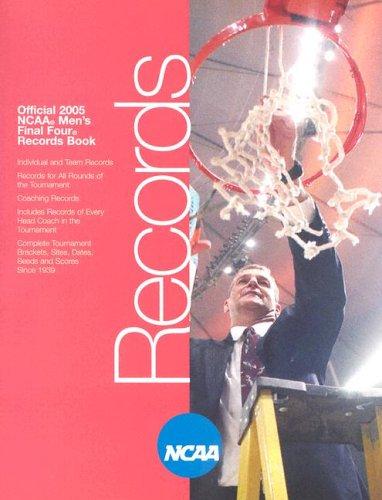 Official 2005 NCAA Men's Final Four Records Book