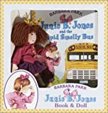 Junie B. Jones and the Stupid Smelly Bus (Book and Doll) (0375814620) by Park, Barbara
