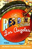 img - for Resident Tourist: Los Angeles book / textbook / text book