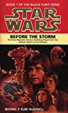 Star Wars Before the Storm (0553504312) by Kube-McDowell, Michael P