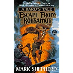 Escape from Roksamur (A Bard's Tale) by Mark Shepherd and Darrell K Sweet