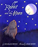 Rabbit And The Moon (0689807694) by Wood, Douglas
