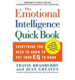 img - for [(The Emotional Intelligence Quickbook: Everything You Need to Know to Put Your EQ to Work)] [Author: Travis Bradberry] published on (July, 2005) book / textbook / text book