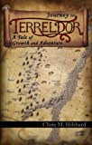 Journey to Terreldor: A Tale of Growth and Adventure (Adventures in Terreldor Book 1)