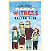 Greetings from Witness Protection! | [Jake Burt]