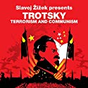 Terrorism and Communism (Revolutions Series): Slavoj Zizek presents Trotsky Audiobook by Leon Trotsky, Slavoj Zizek Narrated by Sean Barrett