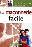 img - for La ma  onnerie facile (French Edition) book / textbook / text book