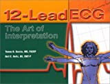 Thomas Garcia 12-lead ECG: The Art of Interpretation