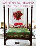 Kathryn Ireland Timeless Interiors (NONE)