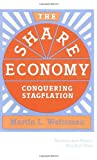 The Share Economy: Conquering Stagflation (0674805836) by Martin L. Weitzman