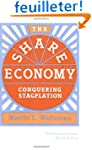 The Share Economy - Conquering Stagfl...