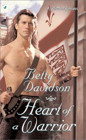 Heart of a Warrior (Seduction Romance (Paperback)), BETTY DAVIDSON