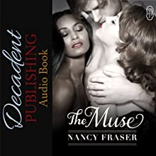 The Muse (       UNABRIDGED) by Nancy Fraser Narrated by P. J. Morgan
