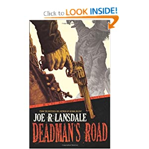 Deadman's Road by Joe R. Lansdale