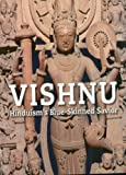 Vishnu: Hinduism's Blue-Skinned Saviour
