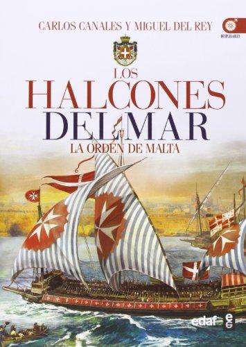 los-halcones-del-mar-la-orden-de-malta-1-cronicas-de-la-historia