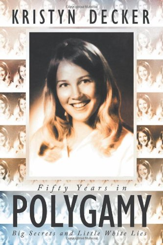 Fifty Years In Polygamy: Big Secrets And Little White Lies front-644005