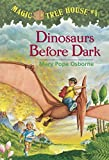 Magic Tree House #1: Dinosaurs Before Dark (A Stepping Stone Book(TM))