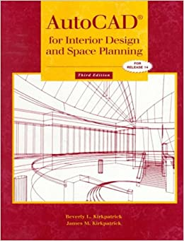 autocad for interior design and space planning 3rd edition beverly l kirkpatrick james m