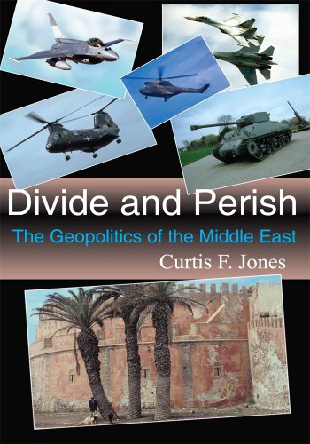 Divide and Perish:The Geopolitics of the Middle