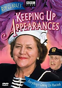 Keeping Up Appearances - Everything's Coming Up Hyacinth by BBC Home Entertainment
