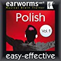Rapid Polish, Volume 1 (       UNABRIDGED) by earworms Learning Narrated by Marlon Lodge, Olivia Pawlak