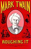Roughing It (0870527088) by Mark Twain