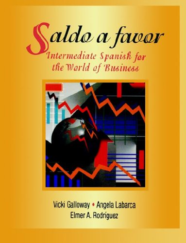 Saldo a favor: Intermediate Spanish for the World of Business