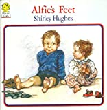 Alfie's Feet (Picture Lions) (0006621619) by Hughes, Shirley