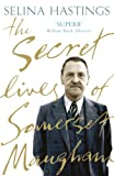Secret Lives of Somerset Maugham (0719565553) by Selina Hastings