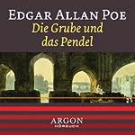 Die Grube und das Pendel | Edgar Allan Poe