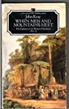 When Men and Mountains Meet: Explorers of the Western Himalayas, 1820-75 (Traveller's) (0712601961) by JOHN KEAY