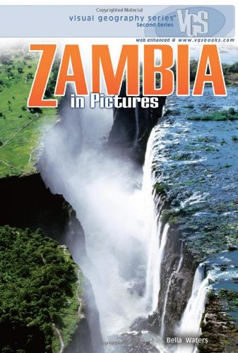 Zambia in Pictures (Visual Geography (Twenty-First Century))