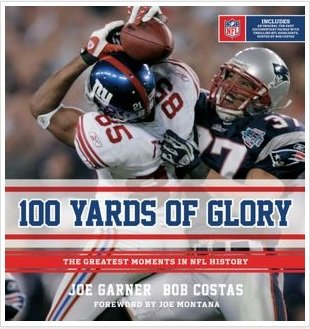 100-yards-of-glory-the-greatest-moments-in-nfl-history-hardcover