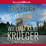 img - for Trickster's Point: A Cork O'Connor Mystery, Book 12 book / textbook / text book