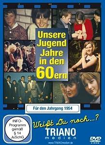 Unsere Jugend-Jahre in den 60ern - Für den Jahrgang 1954 by TRIANOmedien