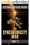 The Synchronicity War Part 2
