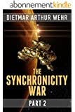 The Synchronicity War Part 2 (English Edition)