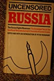 Uncensored Russia: protest and dissent in the Soviet Union;: The unofficial Moscow journal, a Chronicle of current events