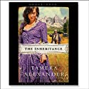The Inheritance (       UNABRIDGED) by Tamera Alexander Narrated by Tavia Gilbert