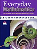 Everyday Mathematics: Student Reference Book, Grade 6 (0076052753) by Max Bell