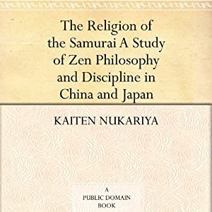 The Religion of the Samurai Audiobook