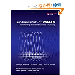 Fundamentals of WiMAX: Understanding Broadband Wireless Networking (Prentice Hall Communications Engineering and Emerging Technologies Series)