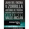 Antología Poética IV [Poetic Anthology IV] Audiobook by Juan del Encina, Jose de Zorrilla, Antonio de Trueba, Gustavo Adolpho Bécquer, Ramon Valle-Inclan Narrated by Nuria Marin
